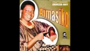 Ebenezer Obey - Aimasiko